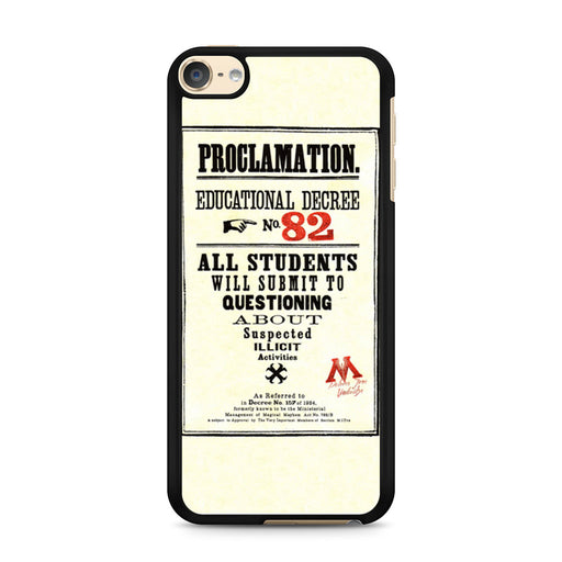 Harry Potter Proclamation Educational Decree No. 82 iPod Touch 6 case