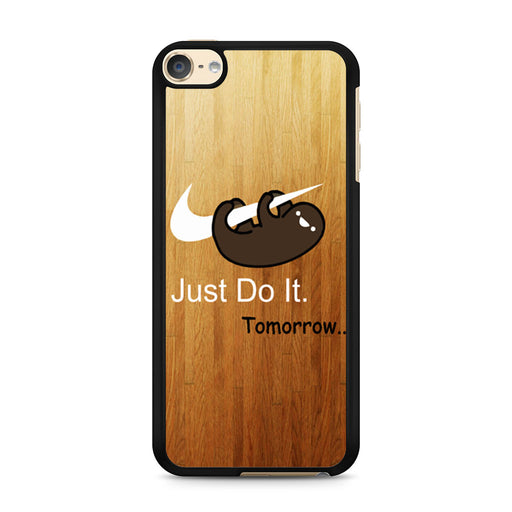 Sloth Just Do It iPod Touch 6 case