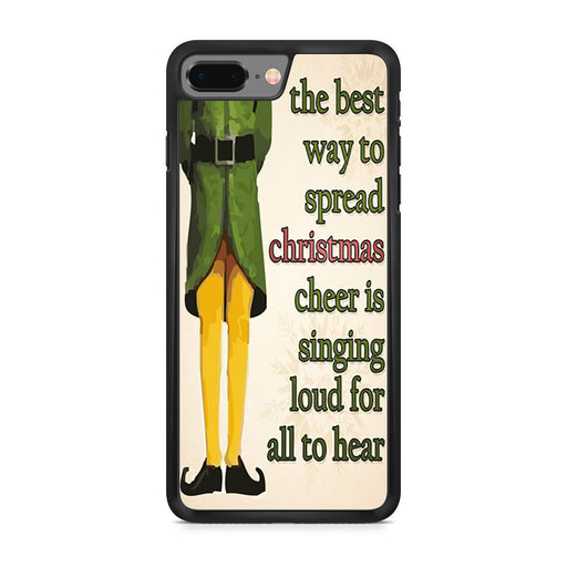 Christmas Elf Quote iPhone 8 Plus case