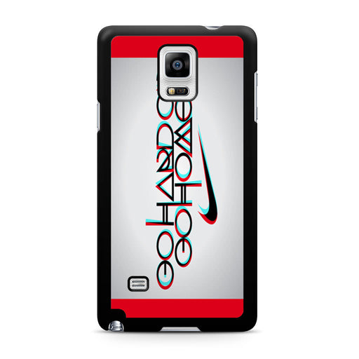 Nike Logo Quote Go Hard Or Go Home Samsung Galaxy Note 4 case