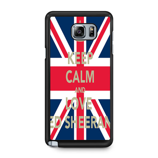 Keep Calm And Love Ed Sheeran Samsung Galaxy Note 5 case