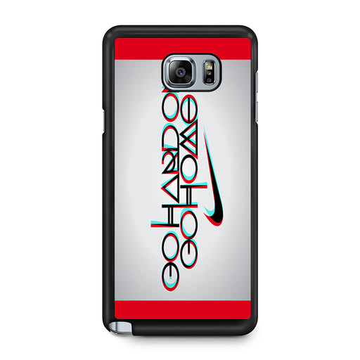 Nike Logo Quote Go Hard Or Go Home Samsung Galaxy Note 5 case