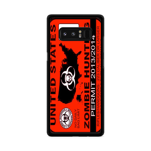 Zombie Hunting Permit Samsung Galaxy Note 8 case