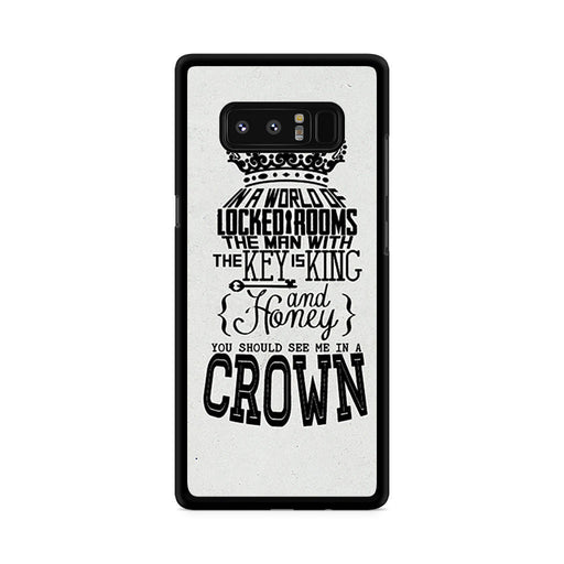 You Should See Me In A Crown Moriarty Quote Samsung Galaxy Note 8 case
