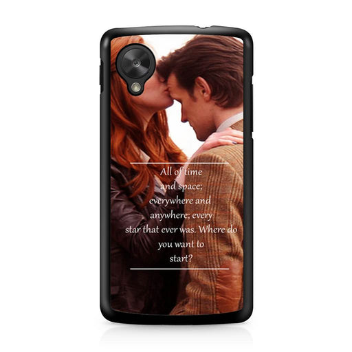 Eleventh Doctor Who Matt Smith Time And Space Quote Google Nexus 5 case