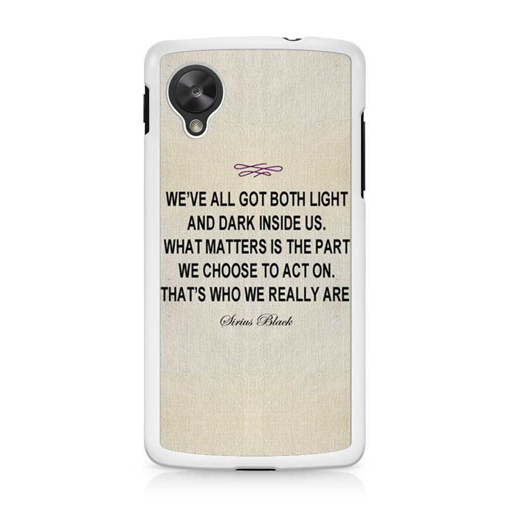 Harry Potter Sirius Black Quote Nexus 5 Case Case Persona