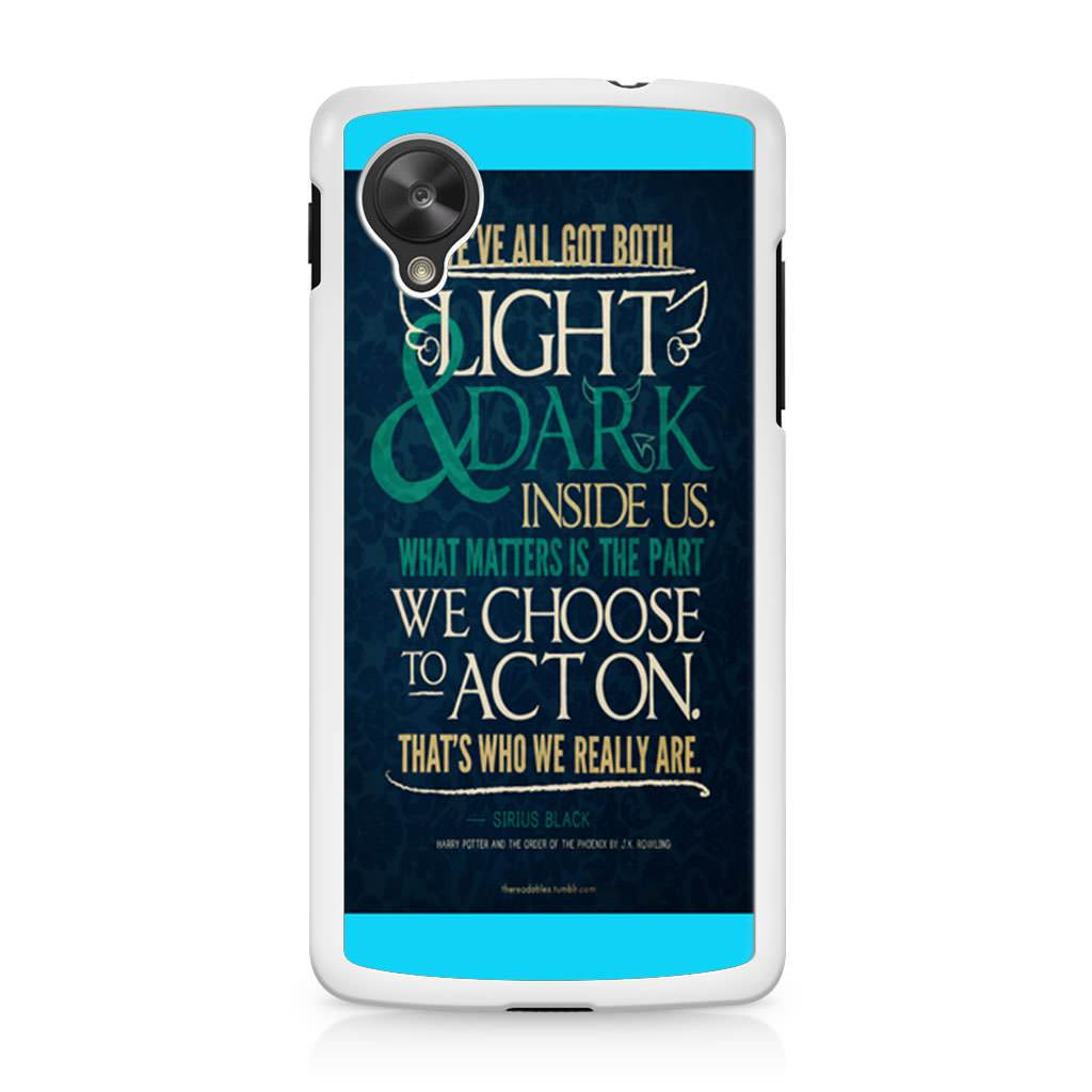 Harry Potter Quote Sirius Black Nexus 5 Case Case Persona
