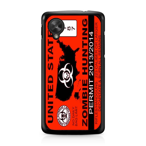 Zombie Hunting Permit Google Nexus 5 case