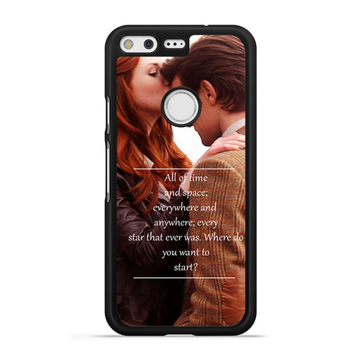 Eleventh Doctor Who Matt Smith Time And Space Quote Google Pixel case
