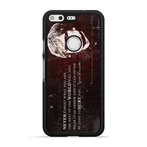 Tyrion Lannister Quote Google Pixel case