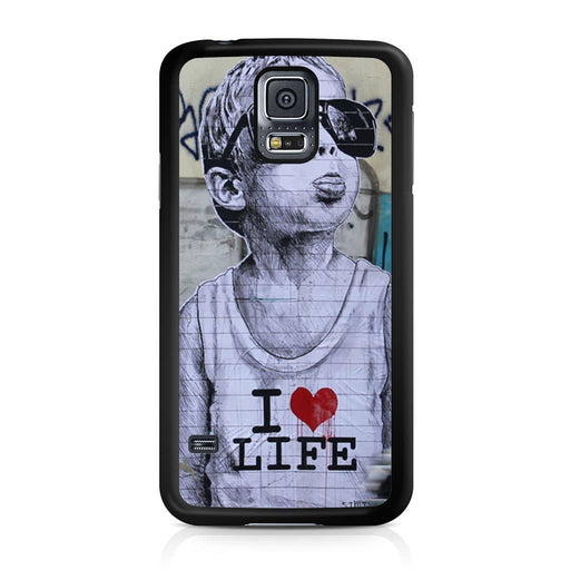 Banksy I Love my life Samsung Galaxy S5 case