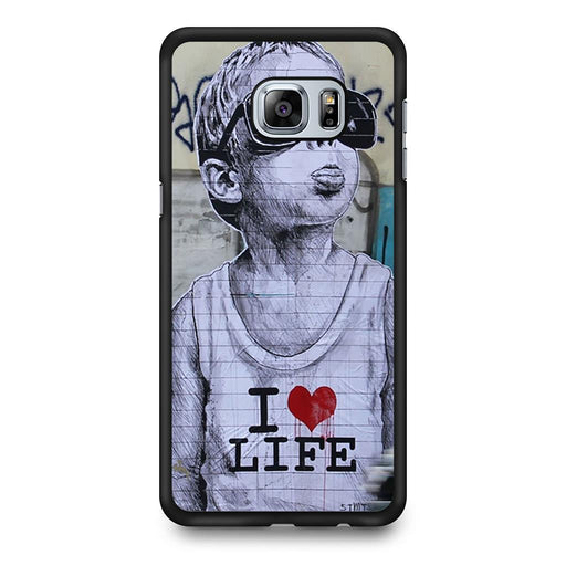 Banksy I Love my life Samsung Galaxy S6 Edge+ case