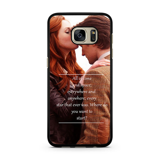 Eleventh Doctor Who Matt Smith Time And Space Quote Samsung Galaxy S7 case