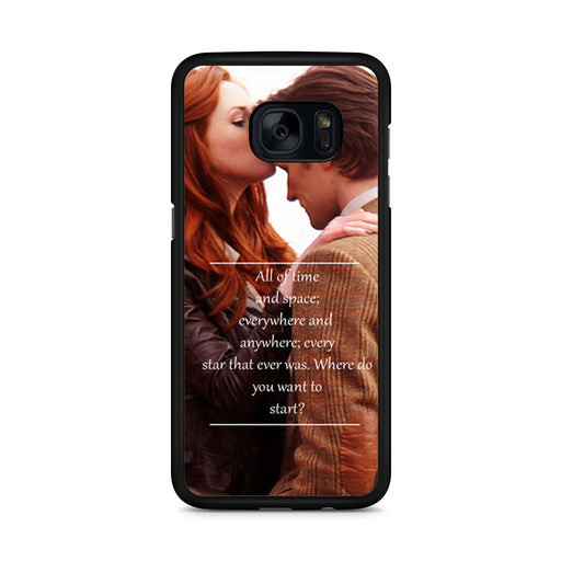 Eleventh Doctor Who Matt Smith Time And Space Quote Samsung Galaxy S7 Edge case