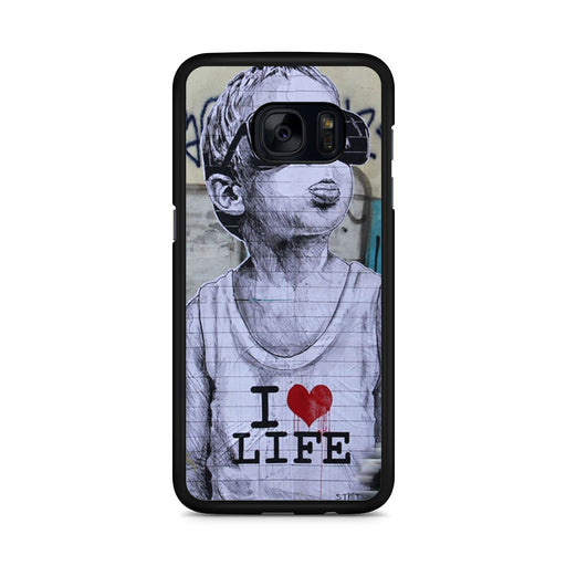 Banksy I Love my life Samsung Galaxy S7 Edge case
