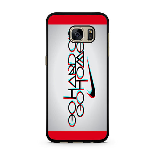 Nike Logo Quote Go Hard Or Go Home Samsung Galaxy S7 case