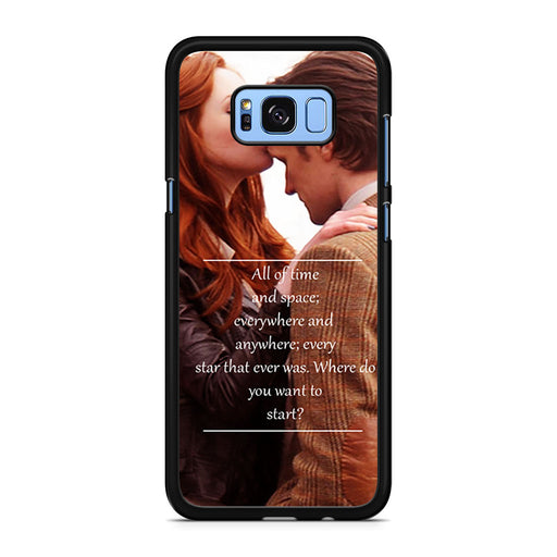 Eleventh Doctor Who Matt Smith Time And Space Quote Samsung Galaxy S8/S8+ case