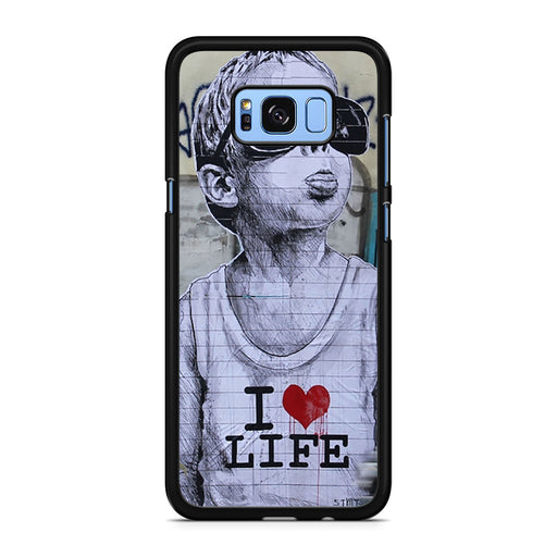 Banksy I Love my life Samsung Galaxy S8/S8+ case
