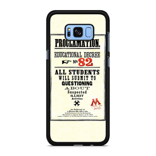 Harry Potter Proclamation Educational Decree No. 82 Samsung Galaxy S8/S8+ case