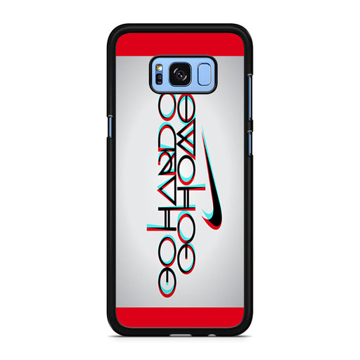Nike Logo Quote Go Hard Or Go Home Samsung Galaxy S8/S8+ case