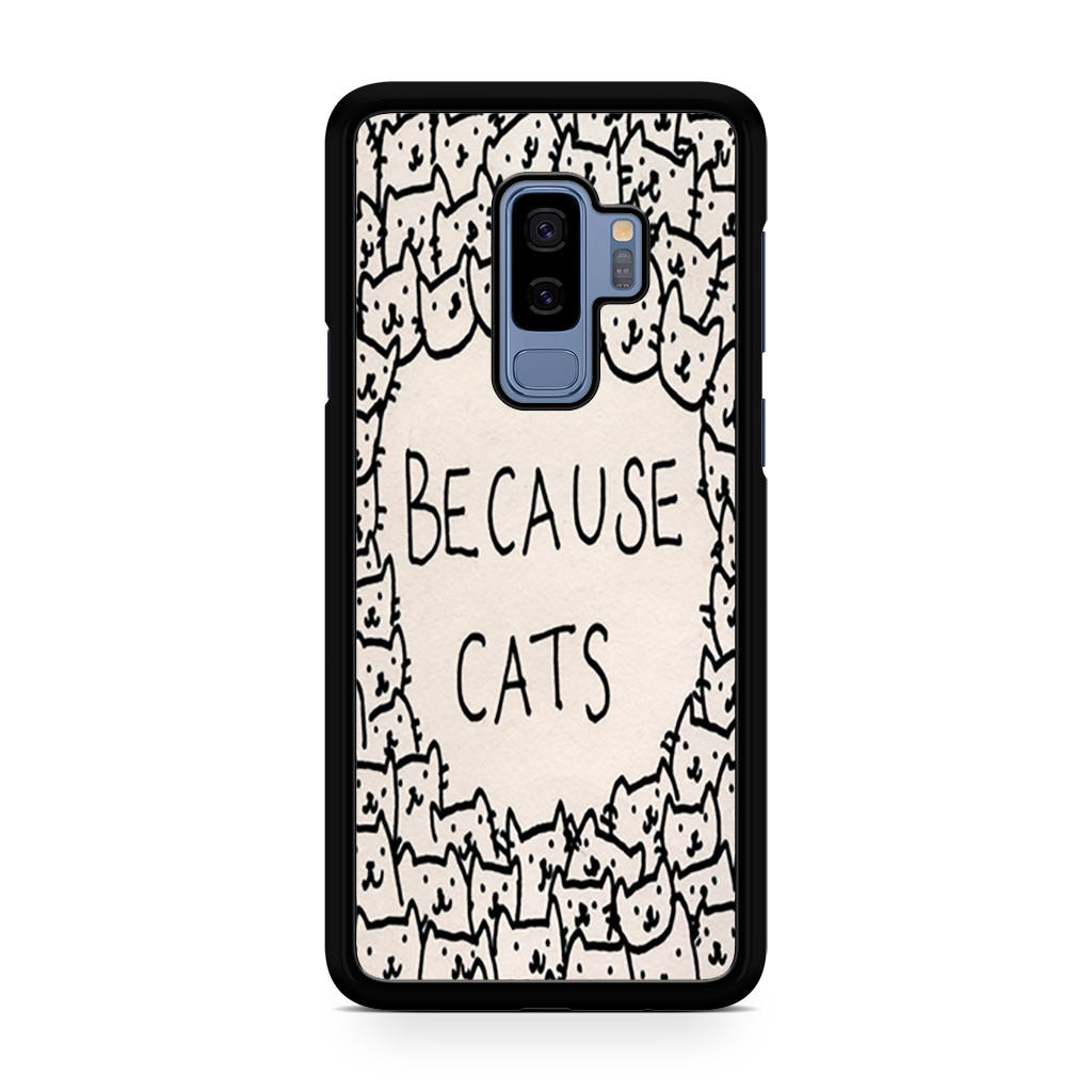 Because Cats Samsung Galaxy S9/S9+ case