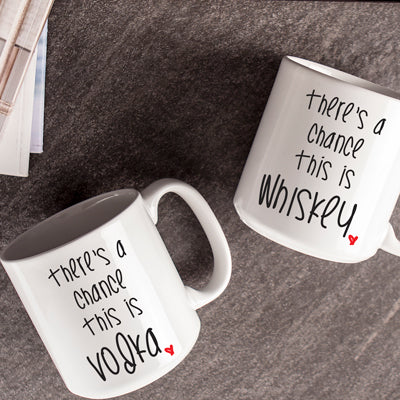 "Personalized ""There's a Chance"" Large Coffee Mugs (Set of 2)"