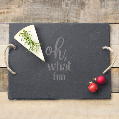 Oh What Fun Slate Holiday Serving Board