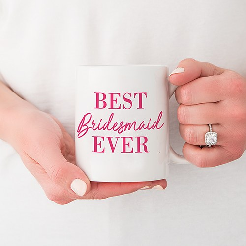 Best Bridesmaid Ever Personalized Mug