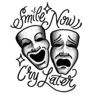 "Smile Now Cry Later Temporary Tattoo - 3.5"" x 4"""