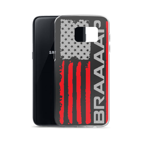Samsung Case (Red BRAAAP Flag)