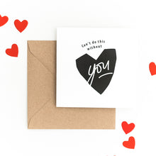 CARTE CAN'T DO THIS WITHOUT YOU - COLLAB MY DEAR PAPER