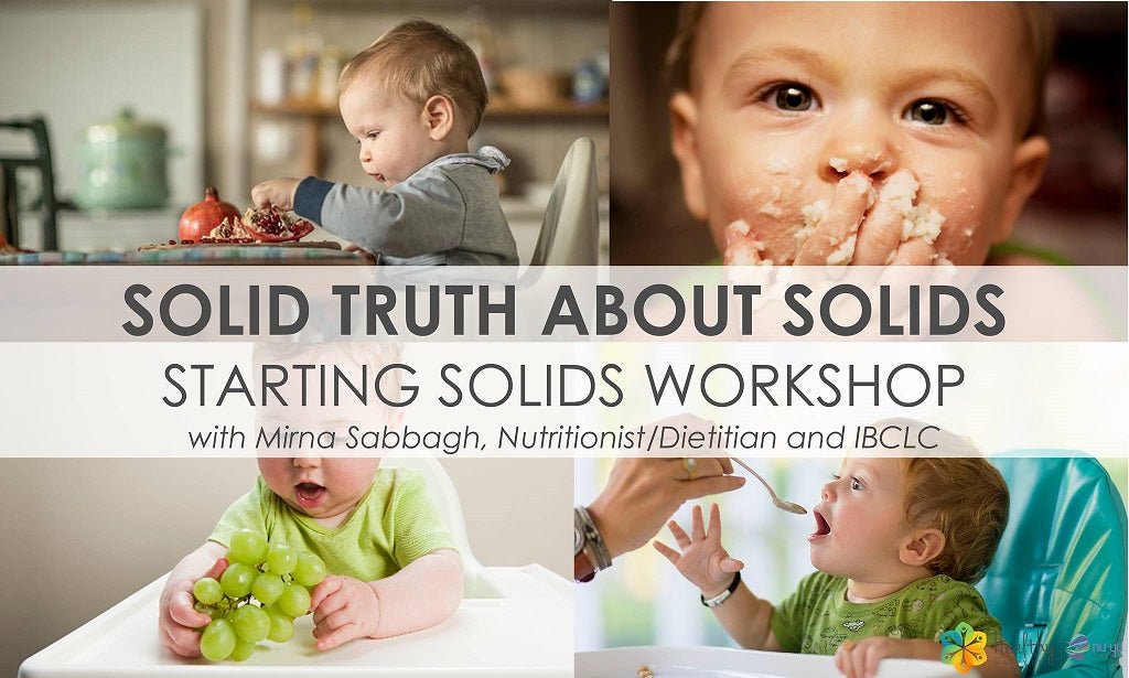 Nutrition 6-12 month: The truth about solids