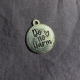 Do No Harm pendant
