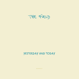 the-field-yesterday-and-today-vinyl-2lp-1