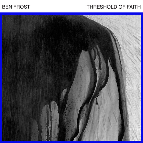 ben-frost-threshold-of-faith-vinyl