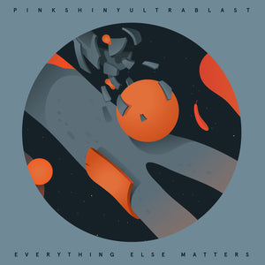 pinkshinyultrablast-everything-else-matters-vinyl-ltd-ed-orange-black