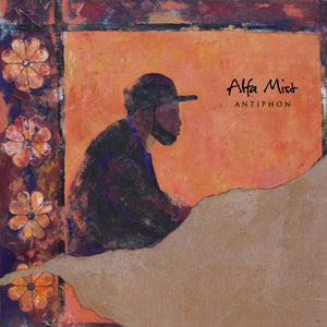 ALFA MIST - ANTIPHON VINYL RE-ISSUE (2LP GATEFOLD)