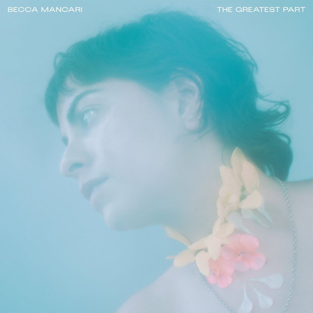 Becca Mancari - The Greatest Part limited edition vinyl