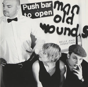 Belle & Sebastian - Push Barman To Open Old Wounds limited edition vinyl