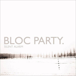 Bloc Party - Silent Alarm vinyl