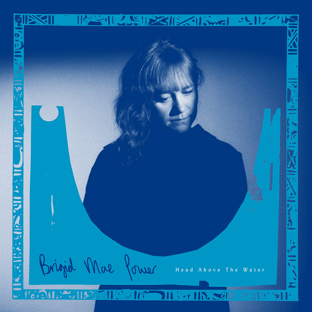 Brigid Mae Power - Head Above The Water limited edition vinyl