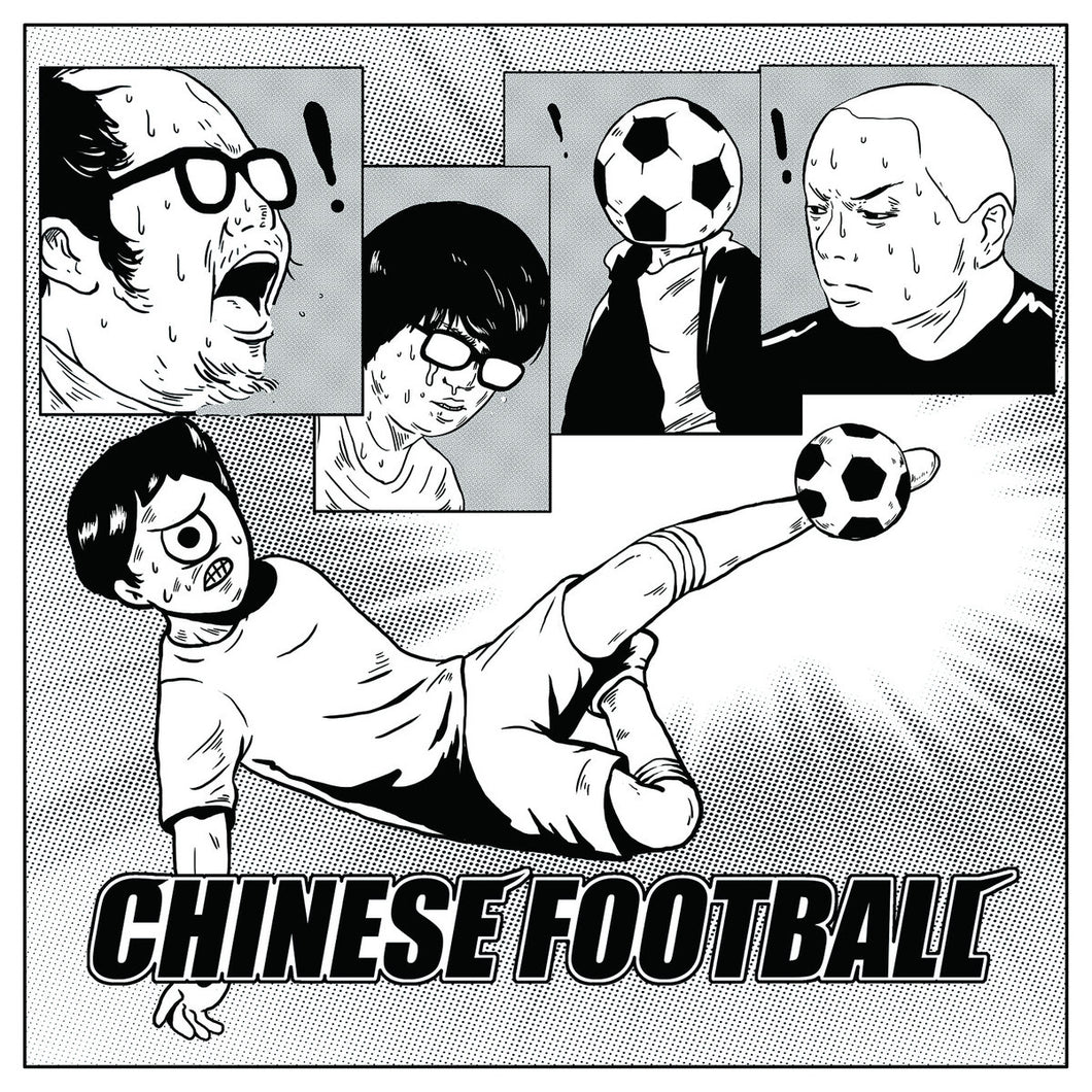 CHINESE FOOTBALL - CHINESE FOOTBALL limited edition vinyl