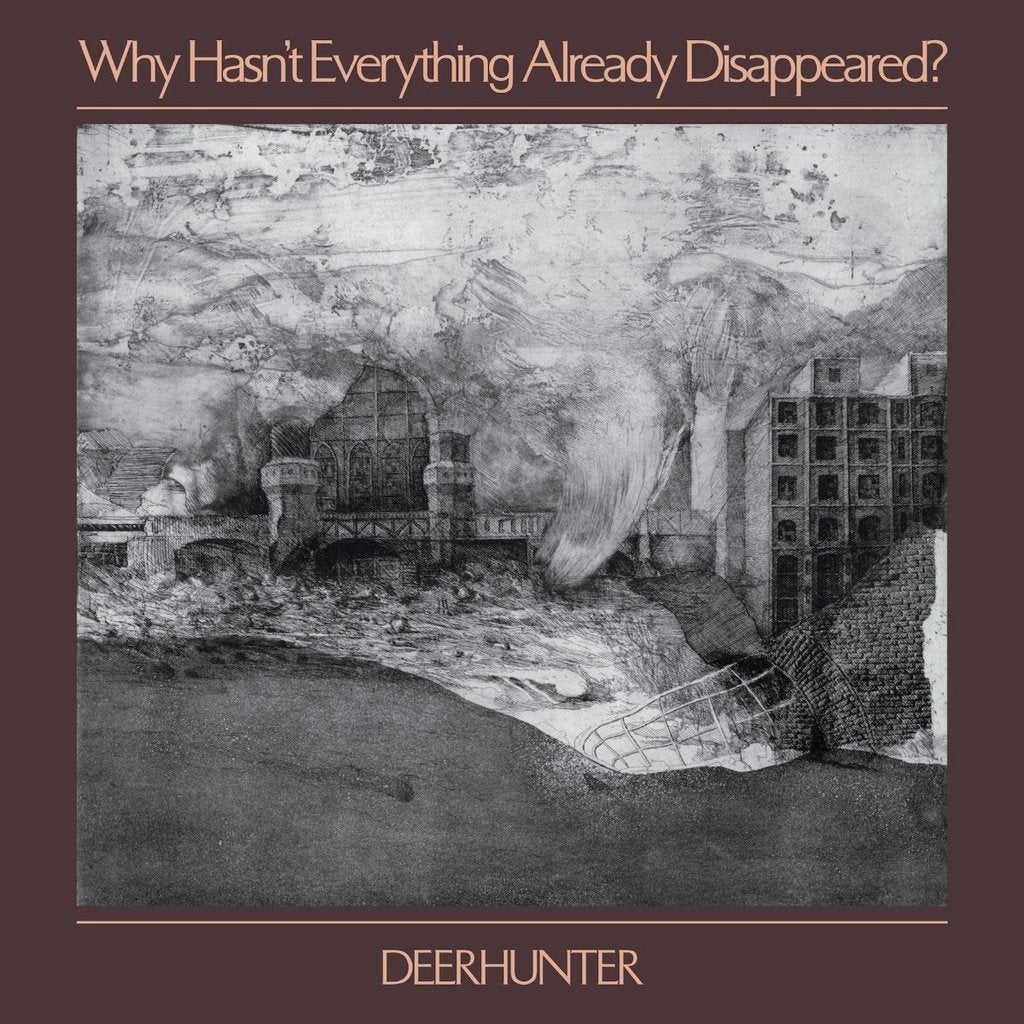 Deerhunter - Why Hasn't Everything Already Disappeared? limited edition vinyl
