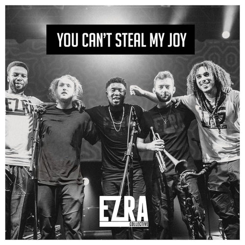 Ezra Collective – You Can't Steal My Joy limited edition vinyl