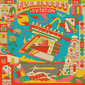 Flamingods - Levitation limited edition vinyl