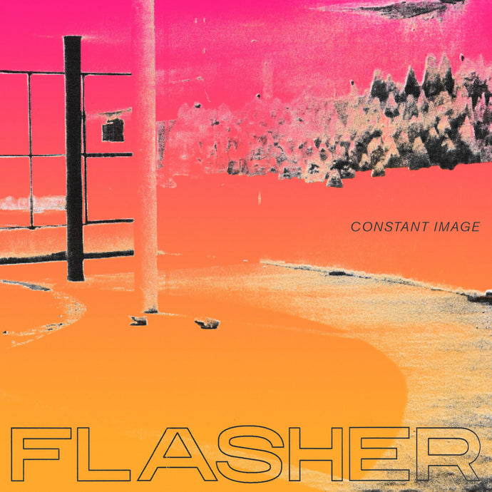 Flasher Constant Image limited edition vinyl