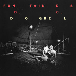 Fontaines D.C. - Dogrel limited edition vinyl
