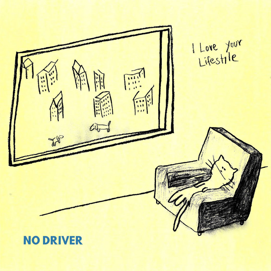I Love Your Lifestyle - No Driver limited edition vinyl
