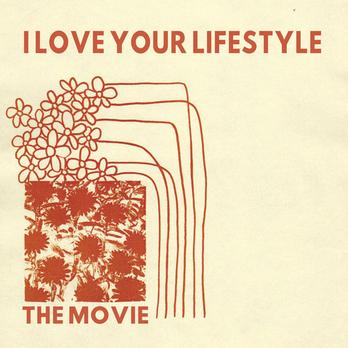 I Love Your Lifestyle - The Movie limited edition vinyl