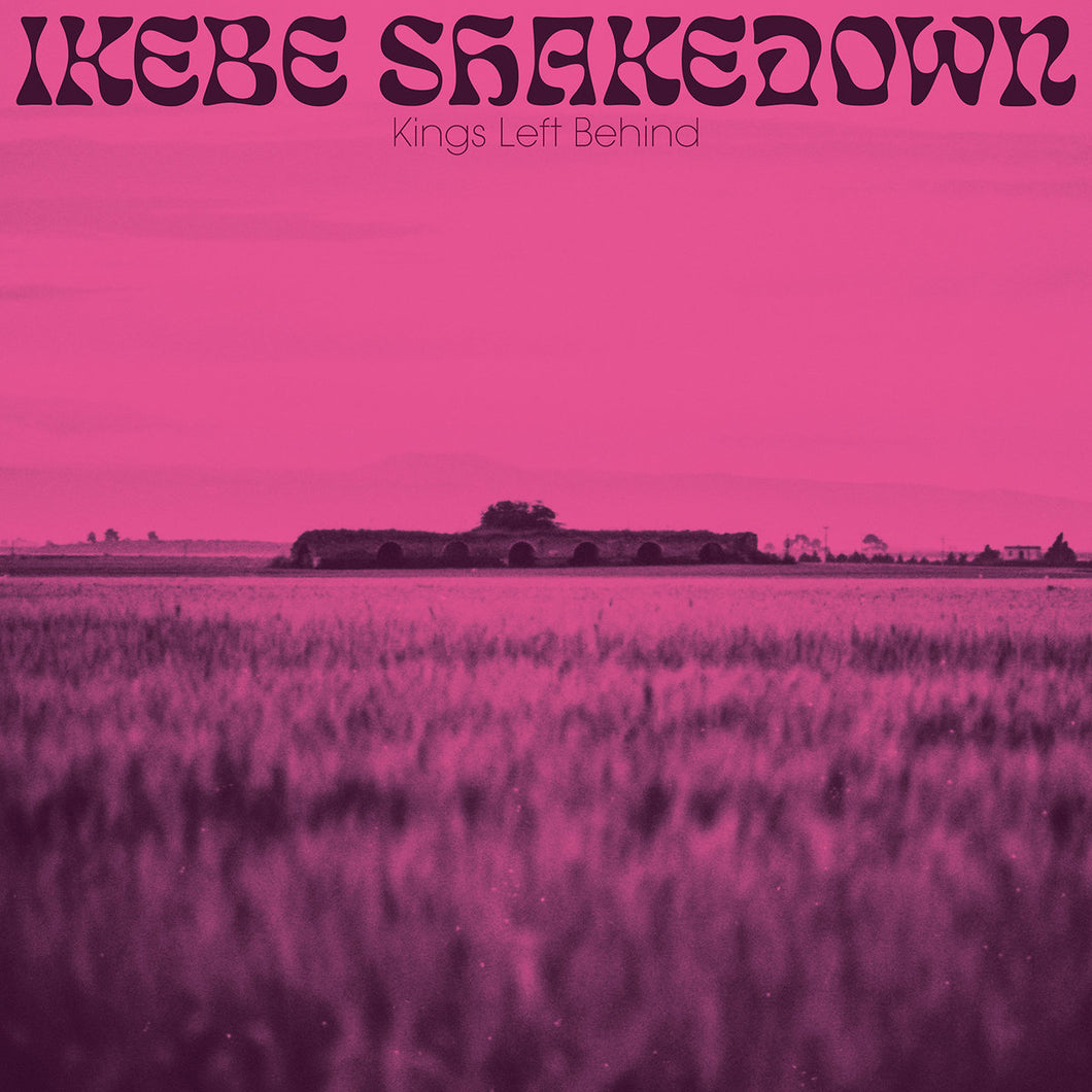Ikebe Shakedown - Kings Left Behind limited edition vinyl